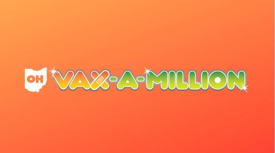 Vaxamillion: Watch Live Ohio Vaccine Lottery Winners Revealed